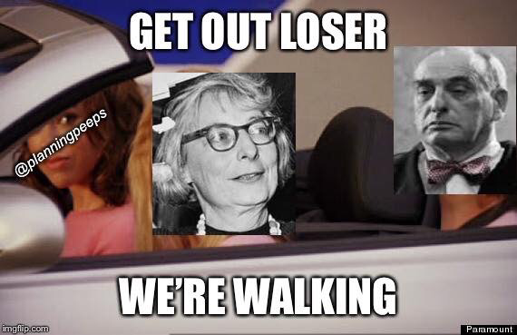 Urban planning meme Jane Jacobs Robert Moses